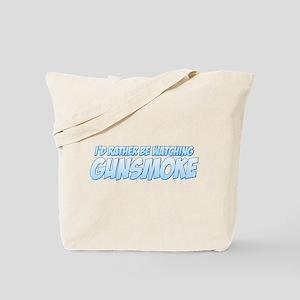 I'd Rather Be Watching Gunsmoke Tote Bag