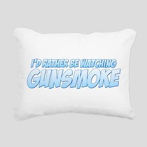 I'd Rather Be Watching Gunsmoke Rectangular Canvas