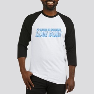I'd Rather Be Watching Love Boat Baseball Jersey