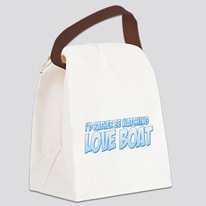 I'd Rather Be Watching Love Boat Canvas Lunch Bag