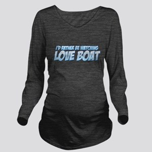 I'd Rather Be Watching Love Boat Long Sleeve Mater
