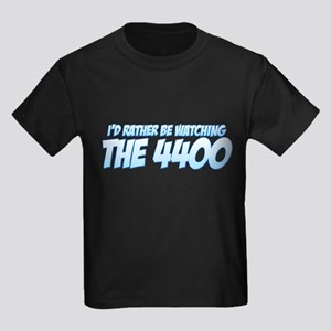I'd Rather Be Watching The 4400 Kids Dark T-Shirt