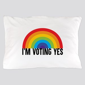 I Am Voting Yes Pillow Case