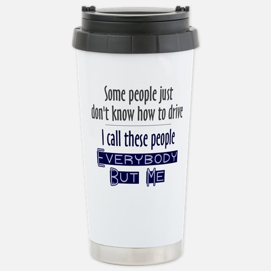 Bad Drivers (Blue) Stainless Steel Travel Mug