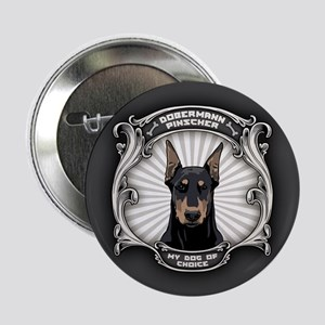 "My Dog of Choice II 2.25"" Button"