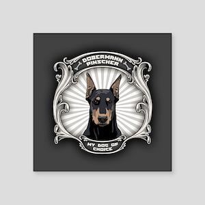 "My Dog of Choice II Square Sticker 3"" x 3"""