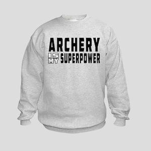 Archery Is My Superpower Kids Sweatshirt