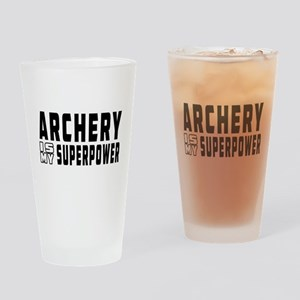 Archery Is My Superpower Drinking Glass