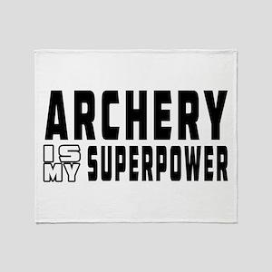 Archery Is My Superpower Throw Blanket