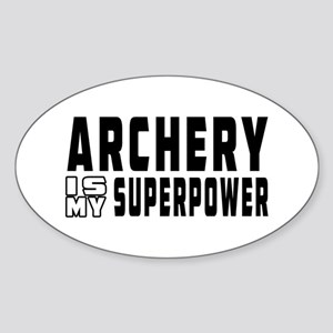 Archery Is My Superpower Sticker (Oval)