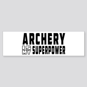 Archery Is My Superpower Sticker (Bumper)