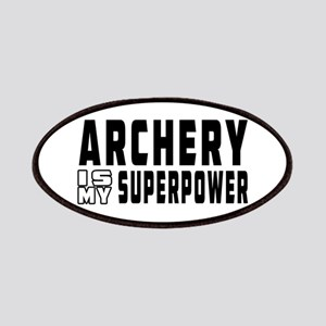 Archery Is My Superpower Patches