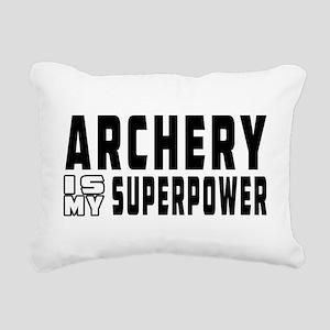 Archery Is My Superpower Rectangular Canvas Pillow