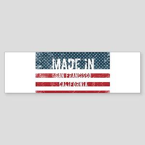 Made in San Francisco, California Bumper Sticker