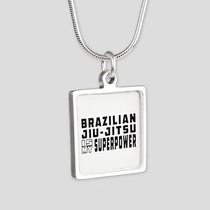 Brazilian Jiu-Jitsu Is My Superpower Silver Square