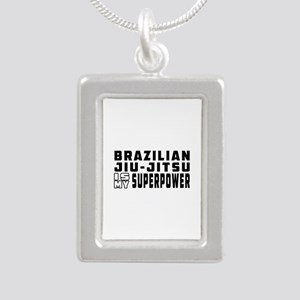 Brazilian Jiu-Jitsu Is My Superpower Silver Portra