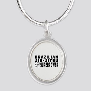 Brazilian Jiu-Jitsu Is My Superpower Silver Oval N