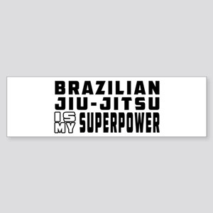 Brazilian Jiu-Jitsu Is My Superpower Sticker (Bump