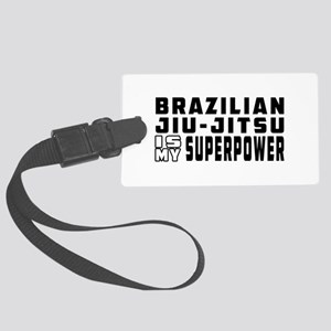 Brazilian Jiu-Jitsu Is My Superpower Large Luggage