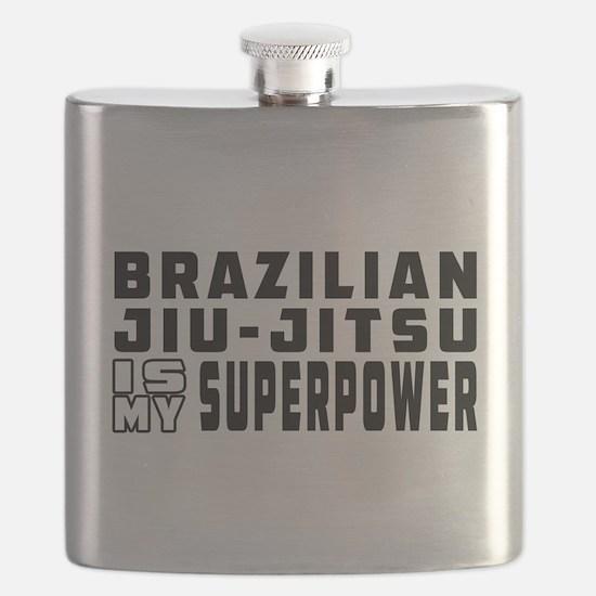 Brazilian Jiu-Jitsu Is My Superpower Flask