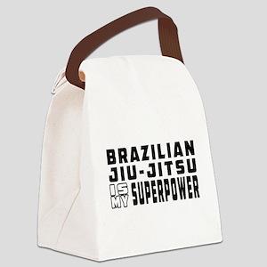 Brazilian Jiu-Jitsu Is My Superpower Canvas Lunch