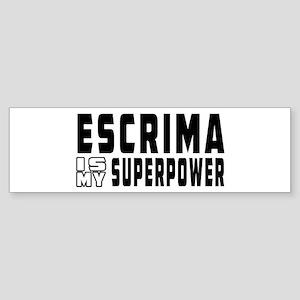 Escrima Is My Superpower Sticker (Bumper)