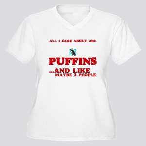 All I care about are Puffins Plus Size T-Shirt