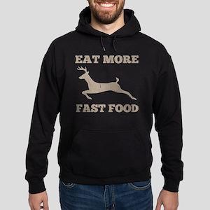 Eat More Fast Food Hunting Humor Hoodie (dark)