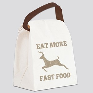 Eat More Fast Food Hunting Humor Canvas Lunch Bag