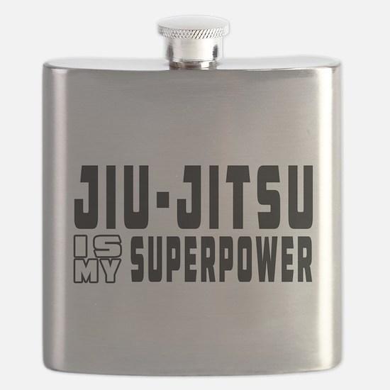 jiu Jitsu Is My Superpower Flask