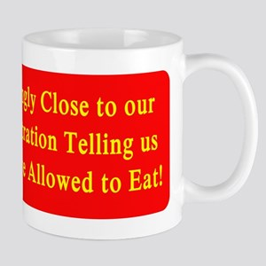 What we are Allowed to eat Mugs