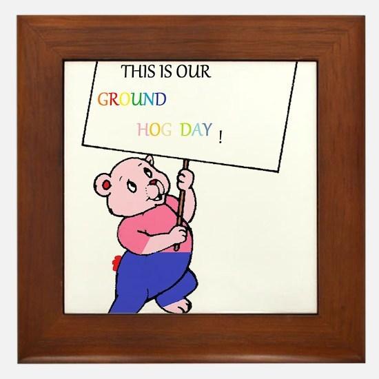 ground hog day Framed Tile