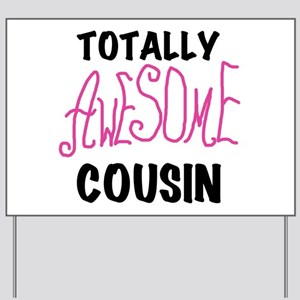 Pink Awesome Cousin Yard Sign