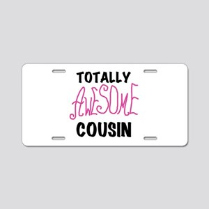 Pink Awesome Cousin Aluminum License Plate