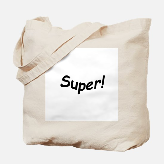 crazy super Tote Bag