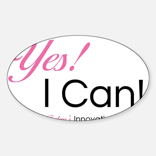 Yes I Can Decal
