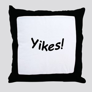 crazy yikes Throw Pillow