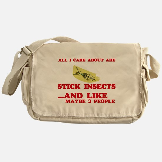 All I care about are Stick Insects Messenger Bag