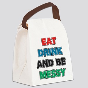 Eat Drink and Be Messy Canvas Lunch Bag