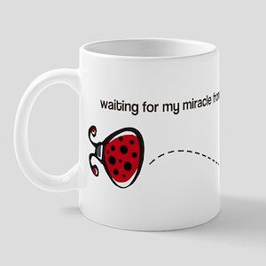 Waiting for my Miracle Mug