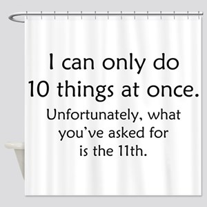 Ten Things At Once Shower Curtain