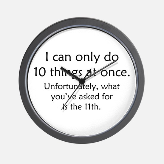 Ten Things At Once Wall Clock