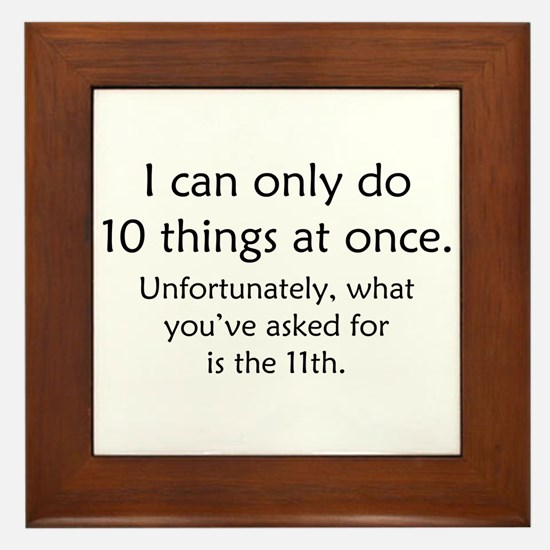 Ten Things At Once Framed Tile