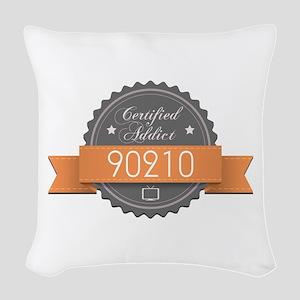 Certified Addict: 90210 Woven Throw Pillow