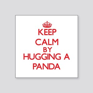 Keep calm by hugging a Panda Sticker