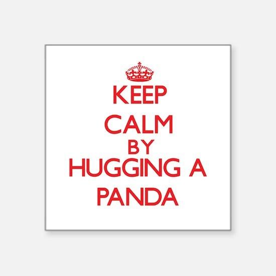 Keep calm by hugging a Panda Sticker