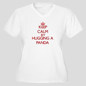 Keep calm by hugging a Panda Plus Size T-Shirt