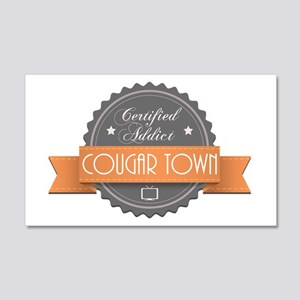 Certified Addict: Cougar Town 22x14 Wall Peel
