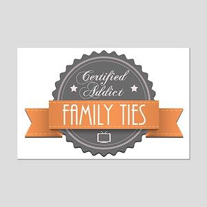 Certified Addict: Family Ties Mini Poster Print