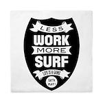 Less work more Surf Queen Duvet